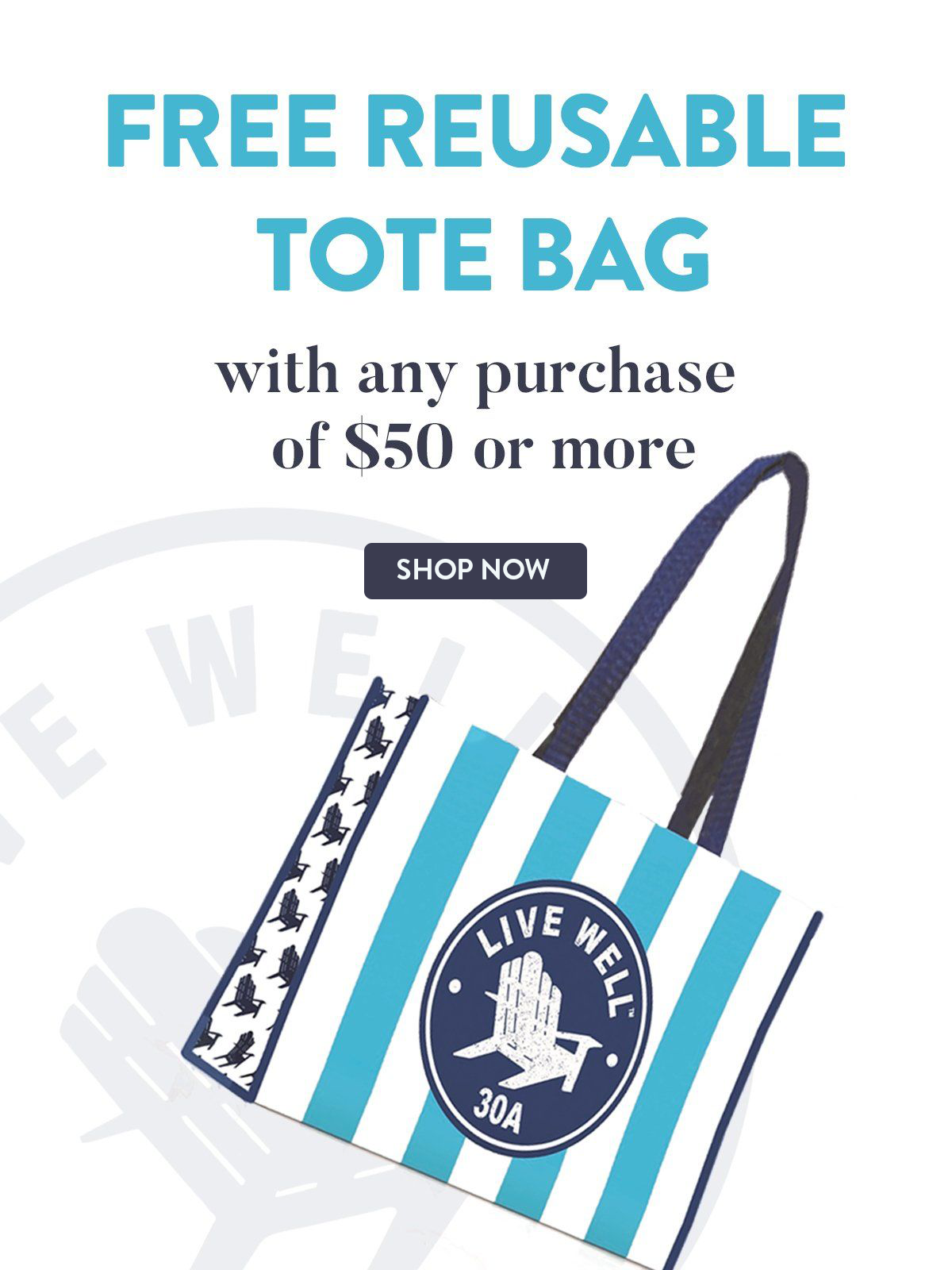 Free Reusable Toe Bag with any purchase of $50 or more