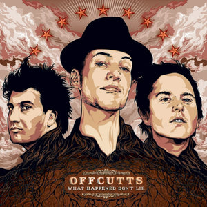 The Offcutts - What Happened Don't Lie