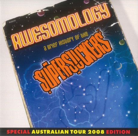 Awesomology: A Brief History Of The Supersuckers (Special Australian Tour 2008 Edition)