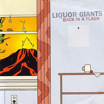 Liquor Giants - Back In A Flash