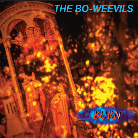 The Bo-Weevils - Burn (remastered with bonus tracks)
