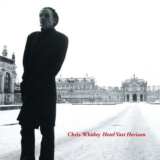 Chris Whitley - Hotel Vast Horizon