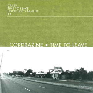 Cordrazine - Time To Leave (VINYL)