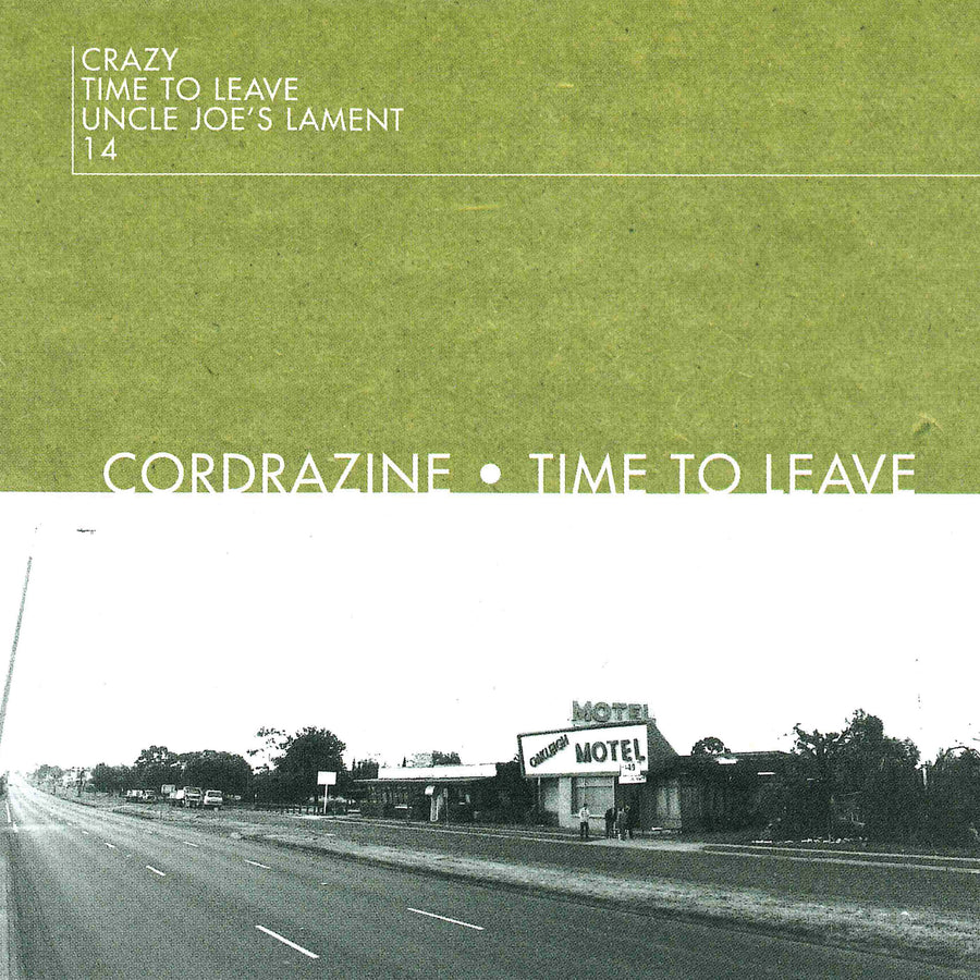 Cordrazine - Time To Leave + From Here To Wherever (VINYL COMBO)