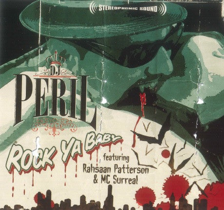 DJ Peril - Rock Ya Baby (ft. Rahsaan Paterson & MC Surreal) (Single)