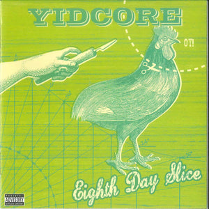 Yidcore - Eighth Day Slice / Fiddlin' On Ya Roof