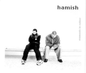 Hamish - Moments in Colour