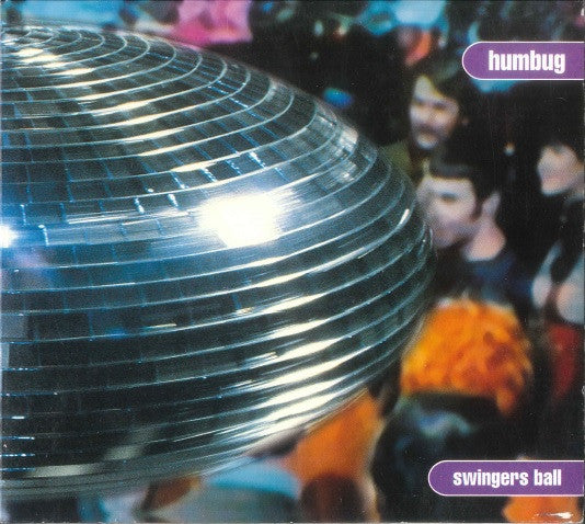 Humbug - Swingers Ball (EP)
