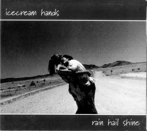 Icecream Hands - Rain Hail Shine (EP)