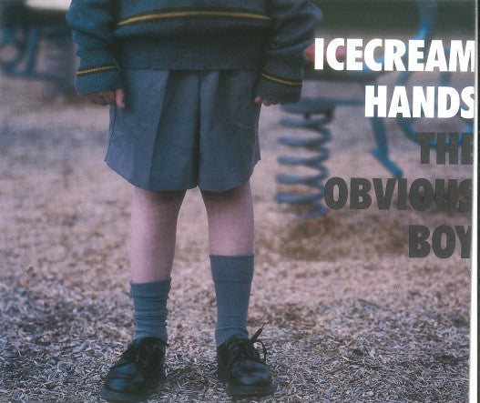 Icecream Hands - The Obvious Boy (Single)