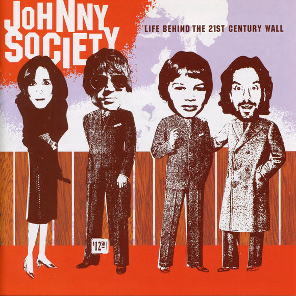 Johnny Society - Life Behind The 21st Century Wall
