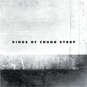 Kings of Cough Syrup (EP)