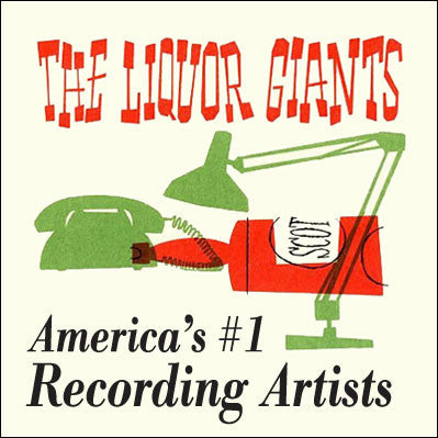 Liquor Giants - Americas #1 Recording Artists