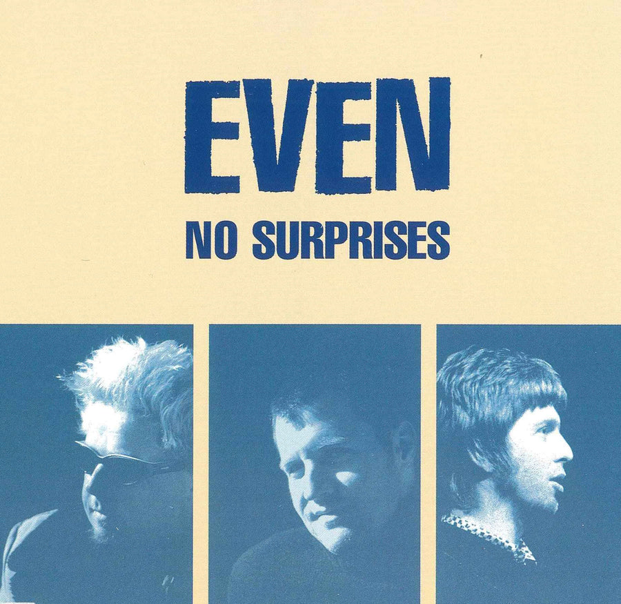 Even - No Surprises