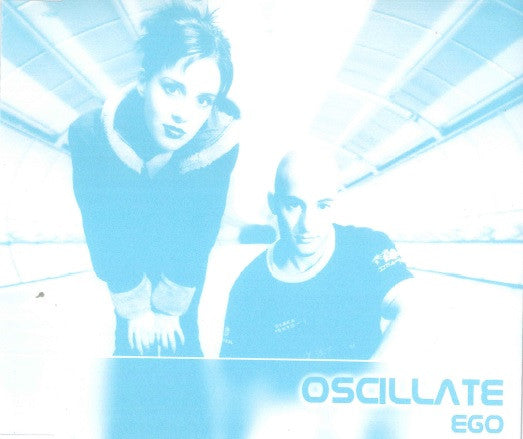 Oscillate - Ego (Single)
