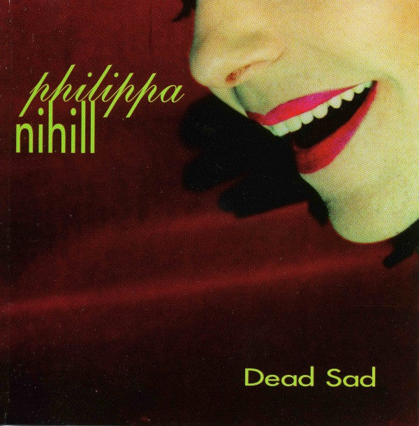Phillippa Nihill - Dead Sad