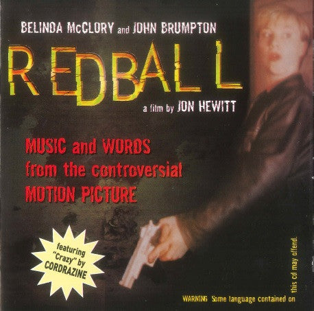 Redball (Music And Words From The Controversial Motion Picture)