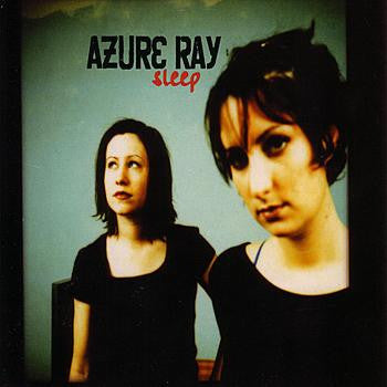 Azure Ray - Sleep