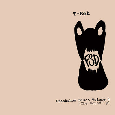 T-Rek - Freakshow Disco Vol 1