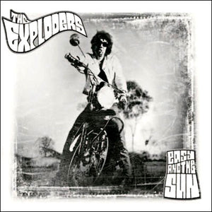 The Exploders - Easy And The Sun