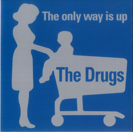 The Drugs - The Only Way Is Up (EP)