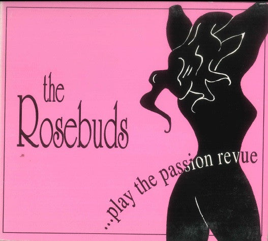 The Rosebuds - ... Play The Passion Revenue (EP)