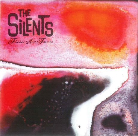 The Silents - Flicker And Flames (EP)