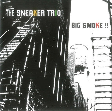 The Sneaker Trio - Big Smoke (EP)