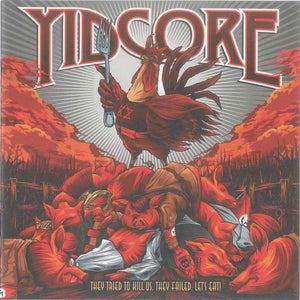 Yidcore -They Tried To Kill Us. They Failed. Let's Eat!