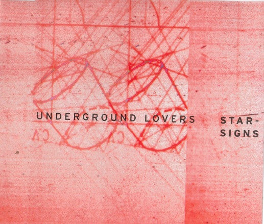 Underground Lovers - Starsigns (Single)