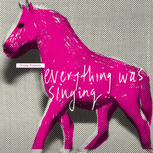 Vincey - Everything Was Singing… Everything