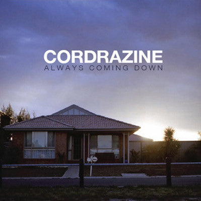 Cordrazine - Always Coming Down