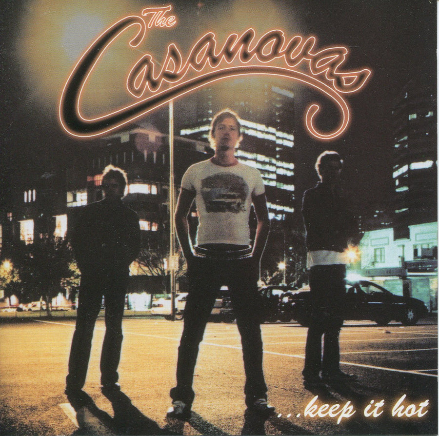 The Casanovas - Keep It Hot