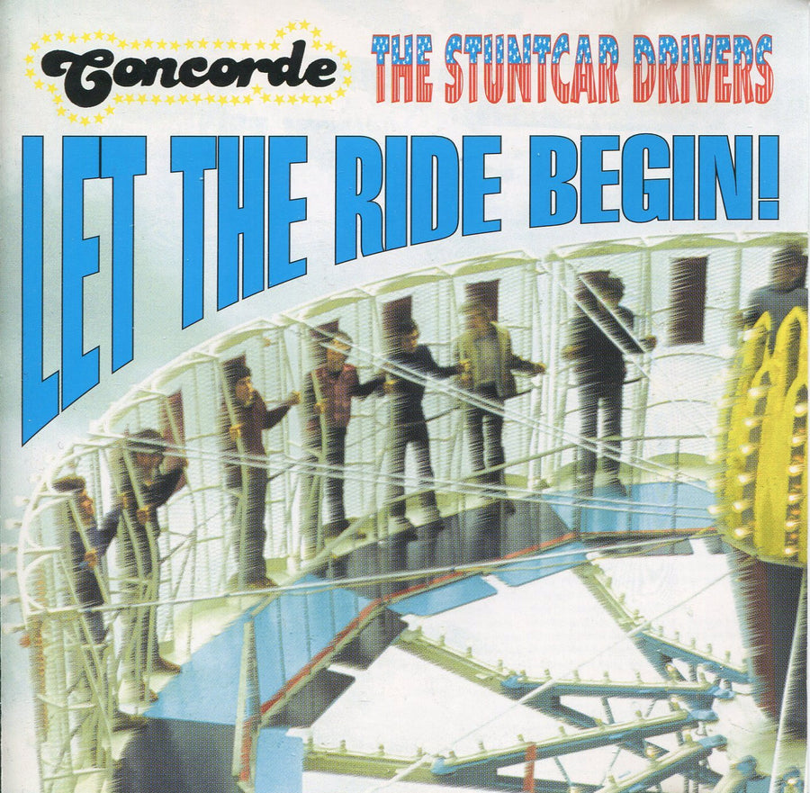 Concorde/The Stuntcar Drivers - Let The Ride Begin