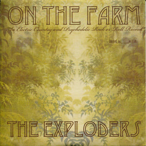 The Exploders - On The Farm