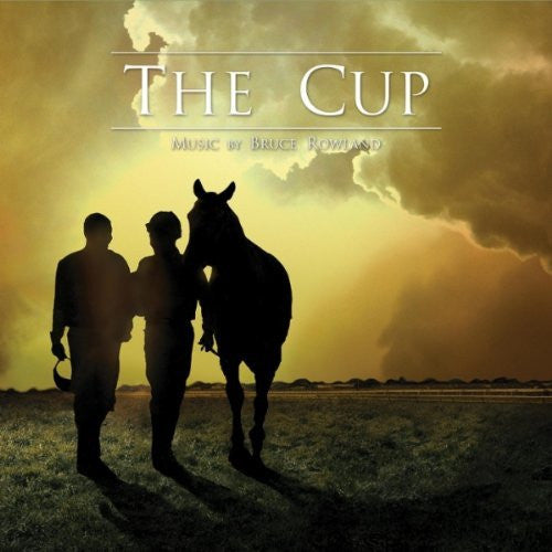 Bruce Rowland - The Cup (Official Soundtrack)