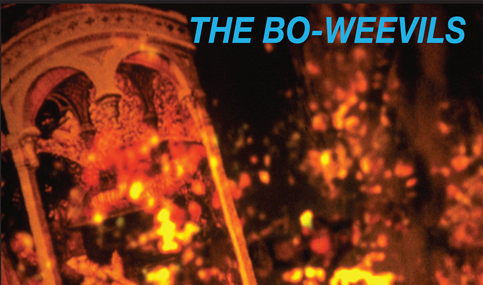 REISSUED + REMASTERED: The Bo-Weevils – Burn (With Bonus Tracks)