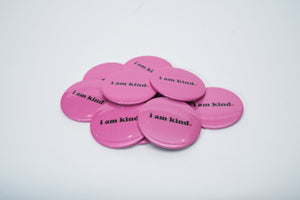 I am Kind Buttons