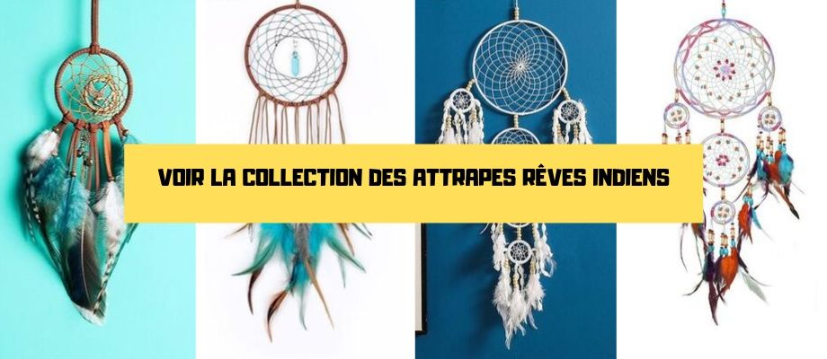 collection attrape rêve indien