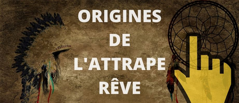 blog origine de l'attrape rêve