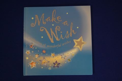 Children's book - Make-A-Wish, a collection of wonderful wishes