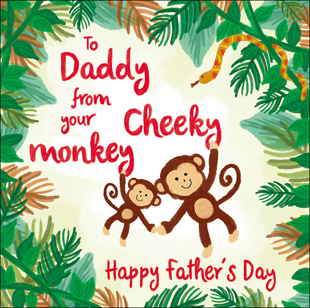 To Daddy from Your Cheeky Monkey