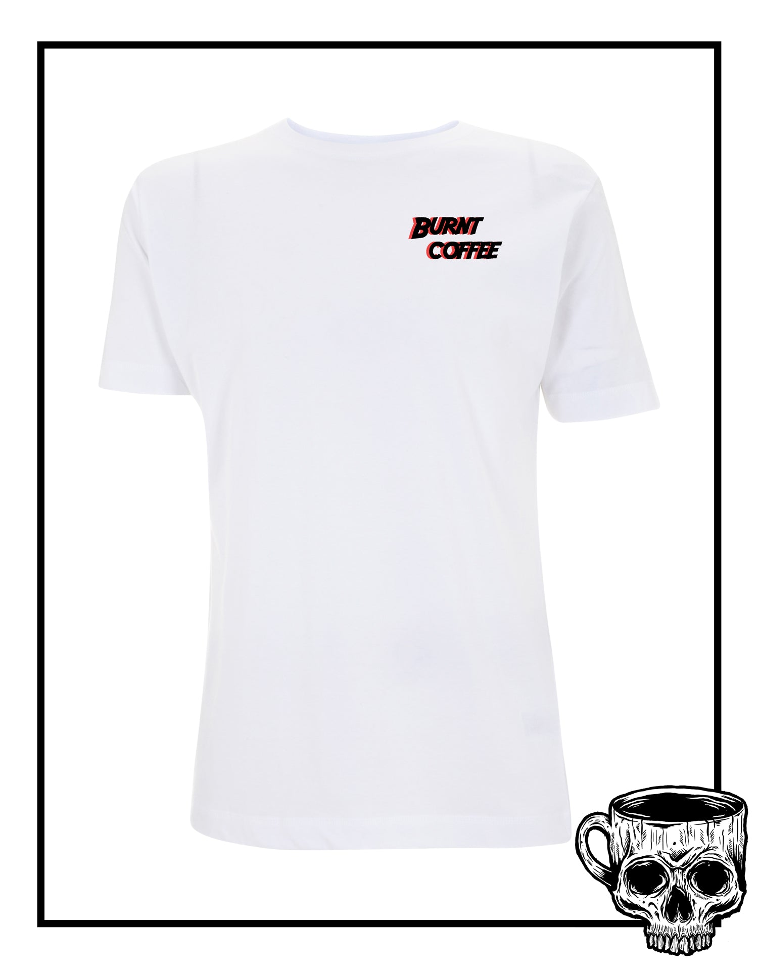 Too Wild To Die T-Shirt - Burnt Coffee Clothing