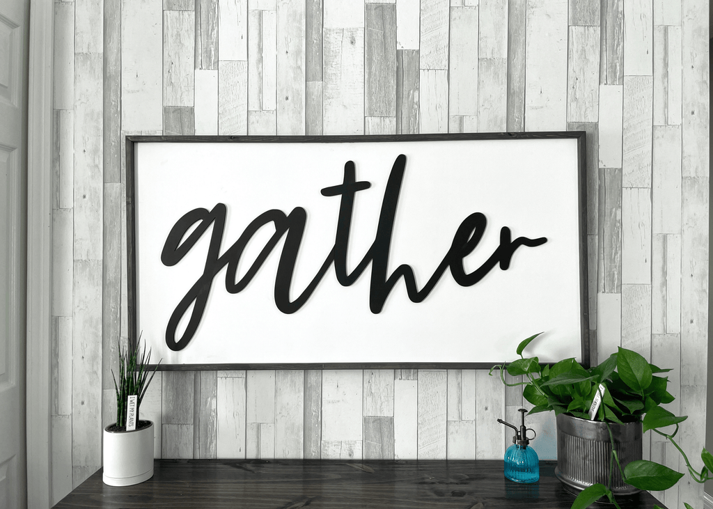 Gather | Premium 3D Sign - Sticks & Doodles