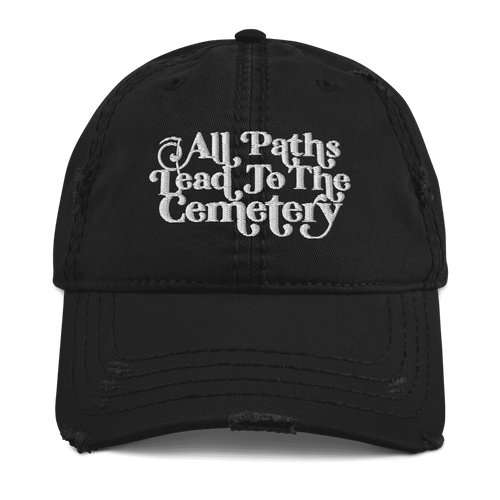 All Paths Lead To The Cemetery | Distressed Cap Aighard Merchandise Webshop architecture burial