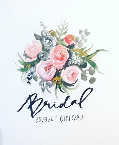 GIFT CARD // Custom Bridal Bouquet, Custom Gift, Custom Painting, Wedding Gift, Floral Art