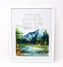 Load image into Gallery viewer, John Muir Art Print 8x10, Adventure Art, Home Decor, Outdoorsy Print, Quote Art