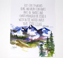 Load image into Gallery viewer, Mountains Watercolor Art Print- 11x14in, Home Decor, Wall Art, Adventure Artwork, John Muir Quote