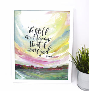 Be Still and Know Art Print -11x14in, Quote Art, Simple Design, Landscape Artwork