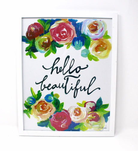 Hello Beautiful Art Print- 11x14, Quote Art, Floral Artwork, Home Decor, Inspirational